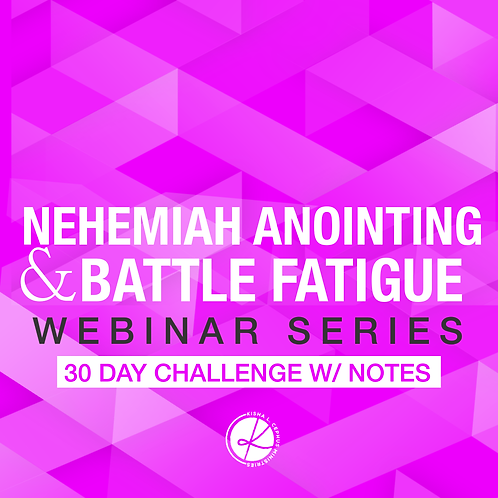 The Nehemiah Anointing Webinar