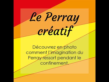 Au Perray, on reste créatifs pendant le confinement !