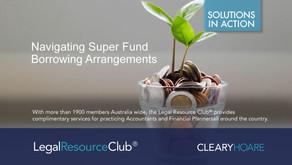 Navigating Super Fund Borrowing Arrangements