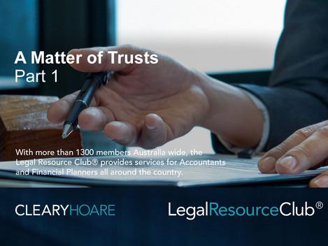 Webinar: A Matter of Trusts Part 1