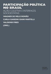"""Livro """"Participação política no Brasil: ação coletiva e interfaces socioestatais"""""""