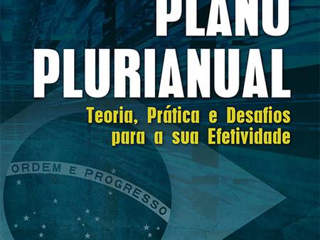 """Livro """"Plano Plurianual - Teoria, Prática e Desafios para a sua Efetividade"""", por Luiz Fer"""