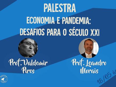 """Debate """"Economia e pandemia: ressignificações no século XXI"""""""