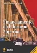 """Resenha do livro de Nelson Cardoso do Amaral, """"Financiamento da educação superior: Estado X me"""
