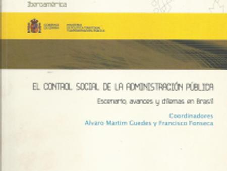"""Livro: """"El Control Social de la Administración Pública – escenario, avances y dilemas en"""