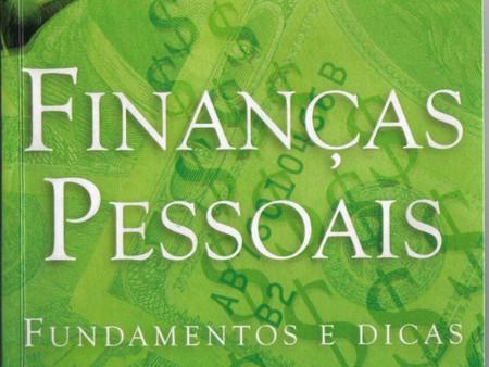"""Para enfrentar 2018 – Livro """"Finanças Pessoais: fundamentos e dicas"""""""