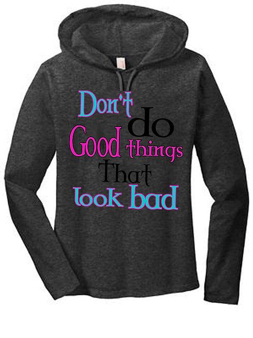 Look Bad Ladies Hoodie