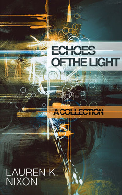 Echoes of the Light