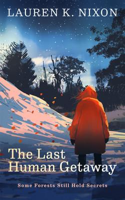 The Last Human Getaway
