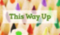 This Way Up.jpg