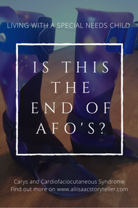 Carys An Update February 2018 Is This the End of AFO's?