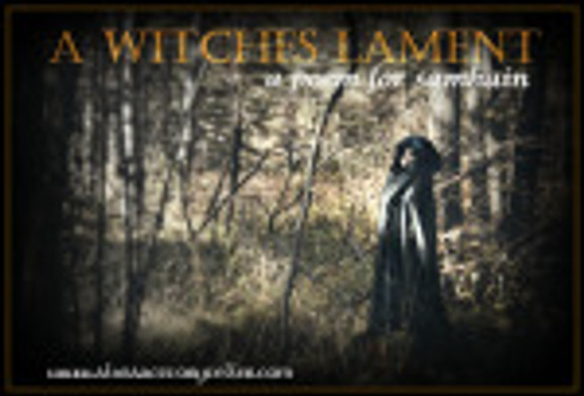 A Witches Lament