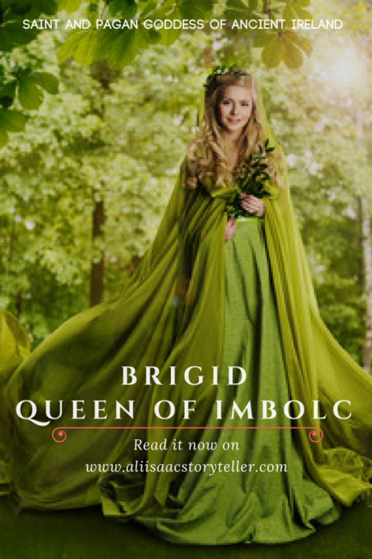 Brigid, Queen of Imbolc. Saint and pagan goddess of ancient Ireland.