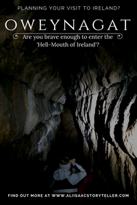 Planning Your Visit to Ireland? Oweynagat. Are You Brave Enough to Enter 'the Hell-Mouth of Ireland'?