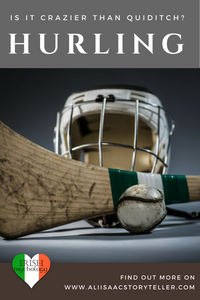 HURLING | Is it crazier than Quiditch? www.aliisaacstoryteller.com