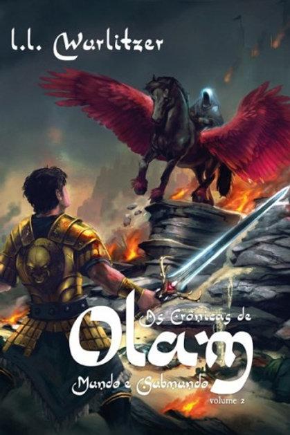 As crônicas de Olam:  mundo e submundo - Vol.2