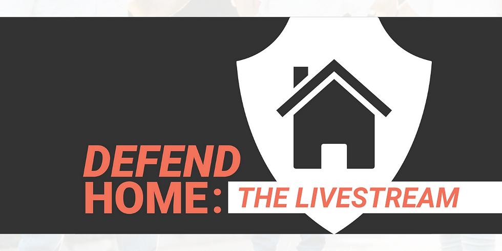ZOOM Workshop: Defend Home Livestream