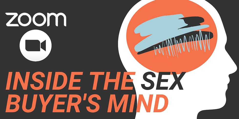ZOOM Workshop: Inside the Sex-Buyer's Mind