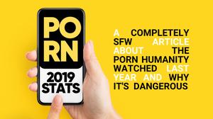 Love People Not Pixels Analyzes Pornhub 2019 Stats