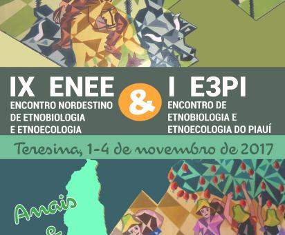 Anais - IX Encontro Nordestino de Etnobiologia e Etnoecologia (ENEE)
