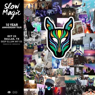 Slow Magic 10/23 at Deep Ellum Art Co- Dallas
