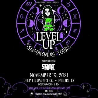 LEVEL UP & Smith. on 11/19 at Deep Ellum Art Co. - Dallas