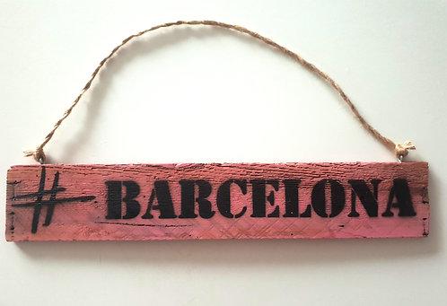 "Deko-Schild ""# BARCELONA"""