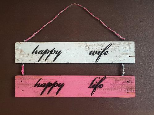 """Deko-Doppel-Schild """"HAPPY WIFE - HAPPY LIFE"""""""