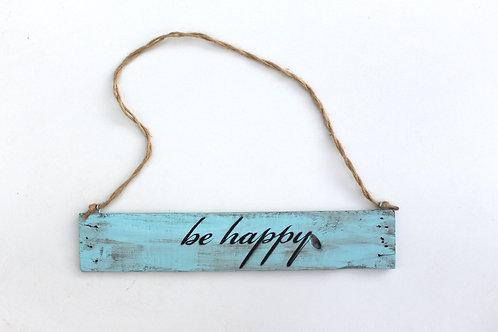 """Deko-Schild """"BE HAPPY"""""""