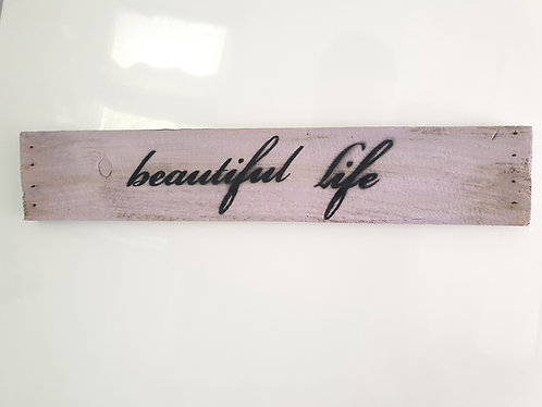 "Deko-Schild ""BEAUTIFUL LIFE"""