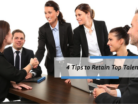 4 Tips to Retain Top Talent