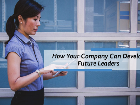 How Your Company Can Develop Future Leaders