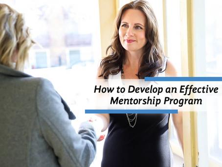 How to Develop an Effective Mentorship Program