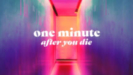 Pinnacle March 2019 One Minute After You Die