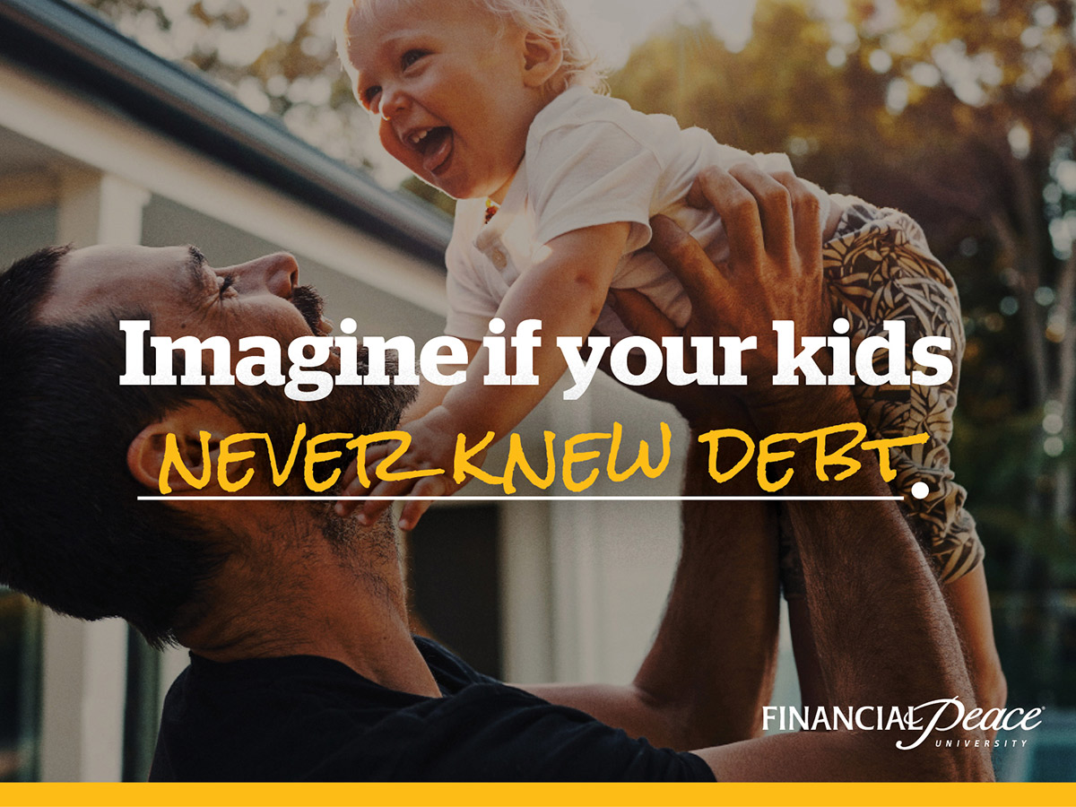 financial-peace-social-imagine-if-your-kids-never-knew-debt