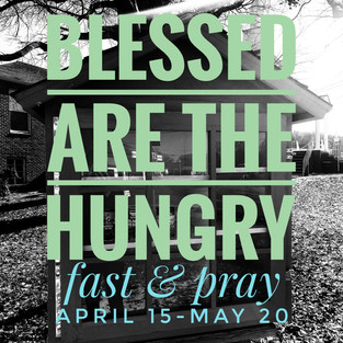 Fast and Pray April 15-May 20