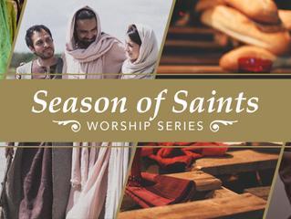 "A Season of Saints: ""You've Arrived"""