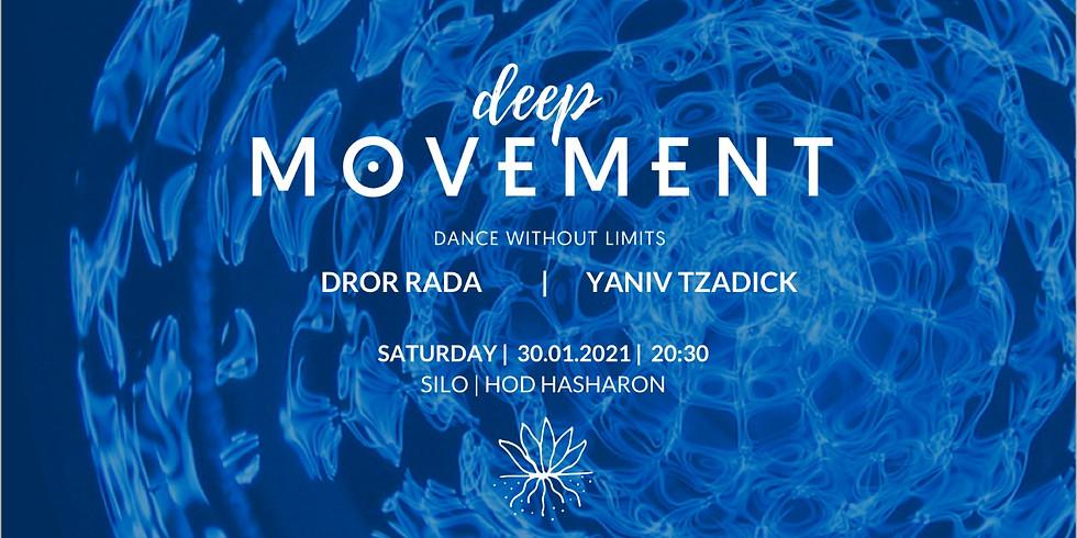 Deep MoveMent 30.01.21 ~ דרור רדה ויניב צדיק במסע הקשבה, תנועה ותודעה מוזיקלי
