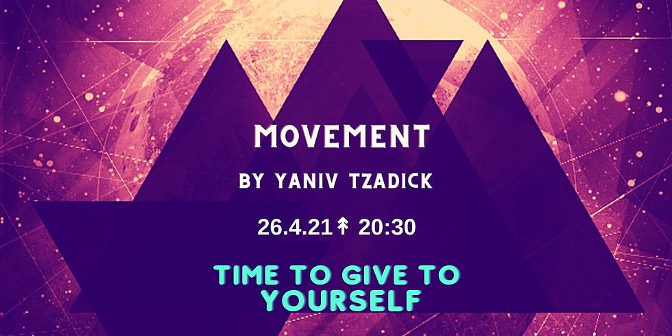 MOVEMENT BY YANIV TZADICK 26.4.21