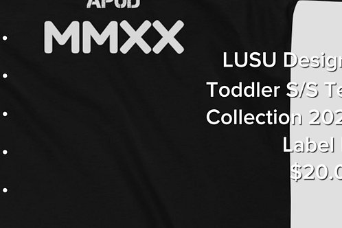 LUSU Designs Toddler S/S Tee Collection 2020 Label IV