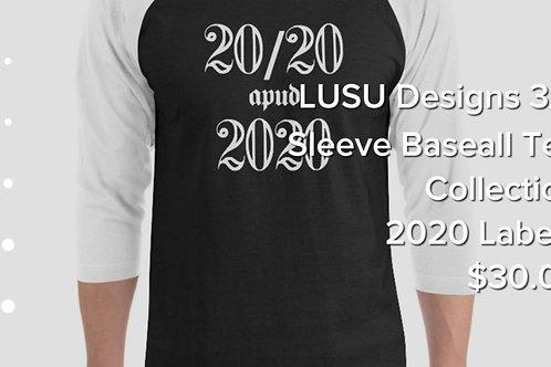 LUSU Designs 3/4 Sleeve Baseball Tee Collection 2020 Label I
