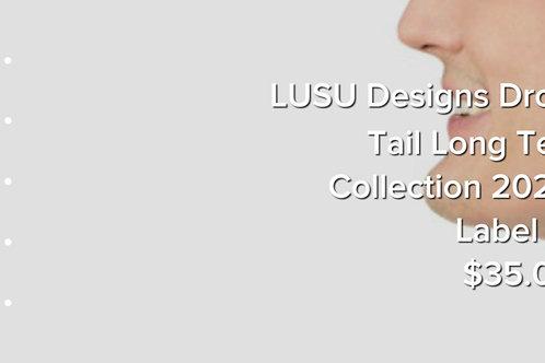 LUSU Designs Drop Tail Long Tee Collection 2020 Label III