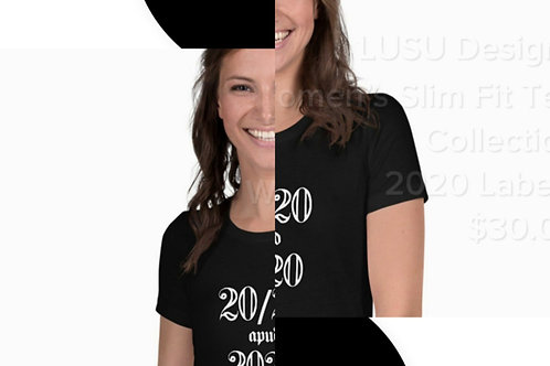 LUSU Designs Women's Slim Fit Tee Collection 2020 Label I