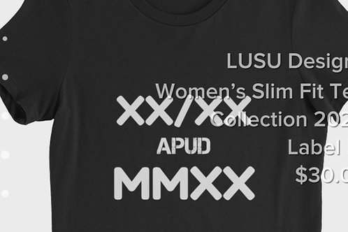 LUSU Designs Women's Slim Fit Tee Collection 2020 Label IV