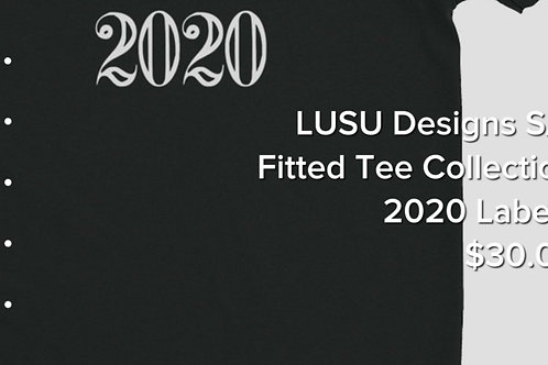 LUSU Designs S/S Fitted Tee Collection 2020 Label I