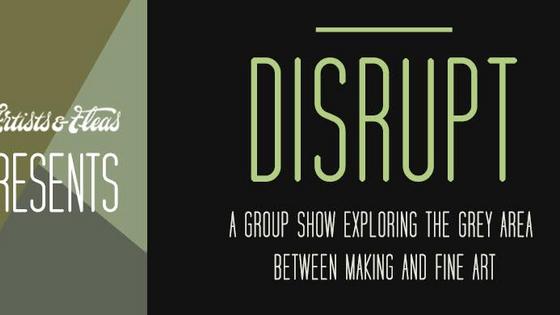 Disrupt  - 12/1 - 3/18