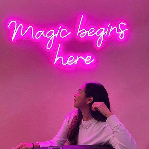 Magic Begins Here - Signe en néon LED