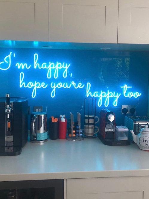 Im happy, hope you're happy too - Signe en néon LED