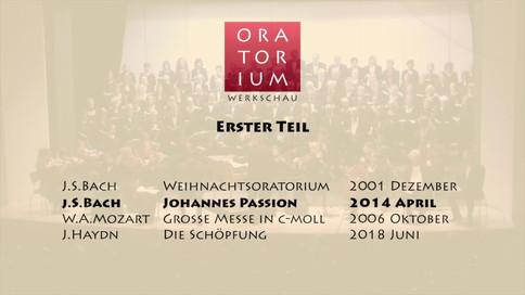 Oratorium Werkschau Teil 1