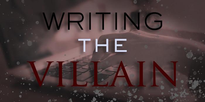 Writing the Villain